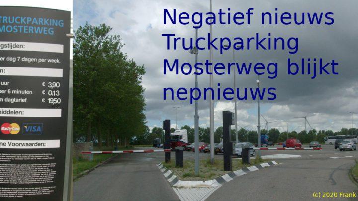 Negatief nieuws Truckparking Mosterweg blijkt nepnieuws